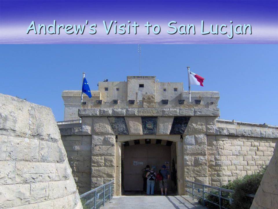 Andrews Visit to San Lucjan