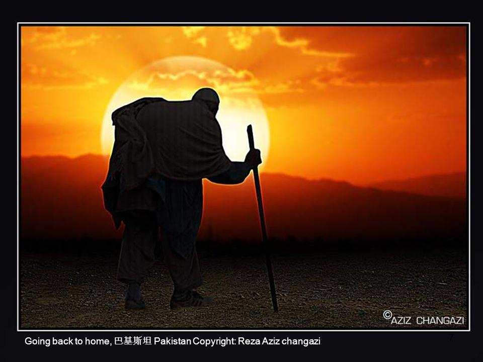 Going back to home, Pakistan Copyright: Reza Aziz changazi 7