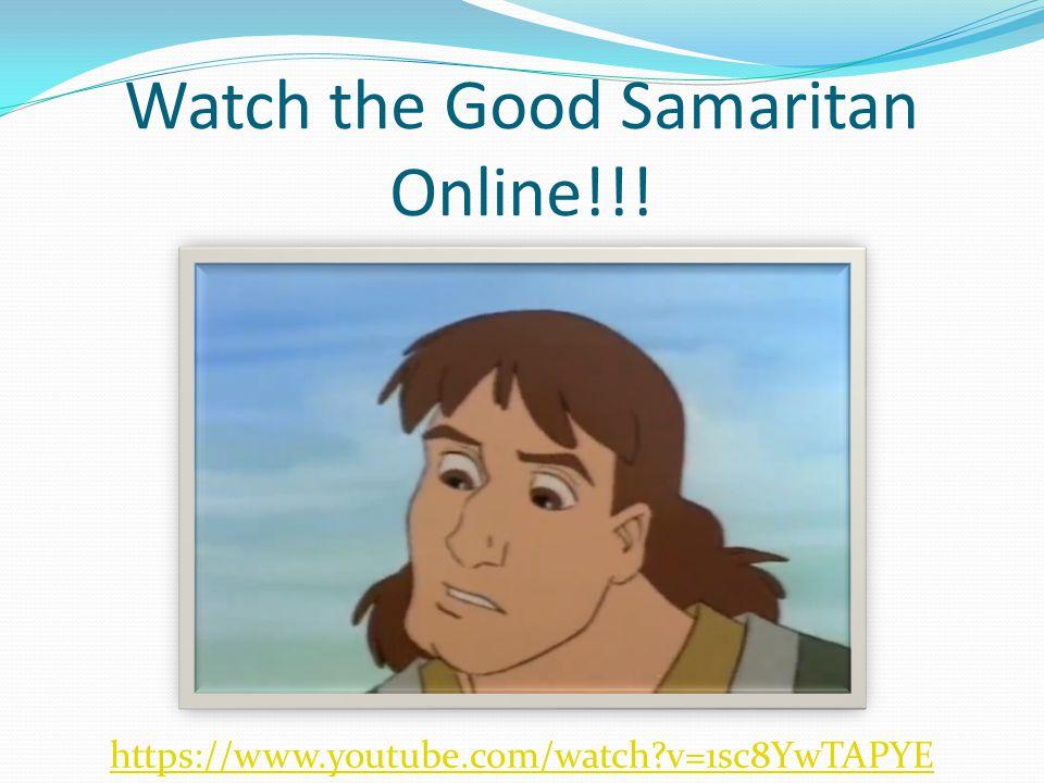 Watch the Good Samaritan Online!!! https://www.youtube.com/watch?v=1sc8YwTAPYE