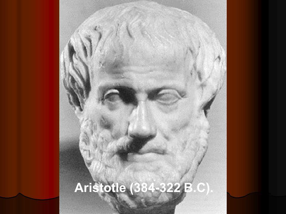 Aristotle (384-322 B.C).