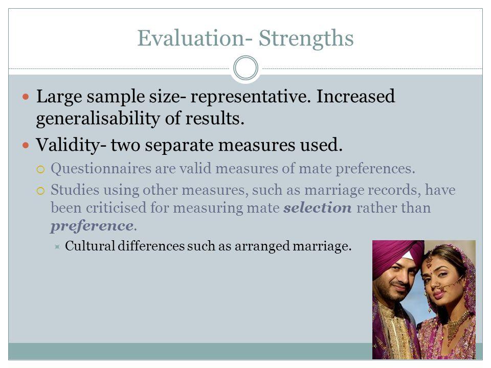 Evaluation- Strengths Large sample size- representative.