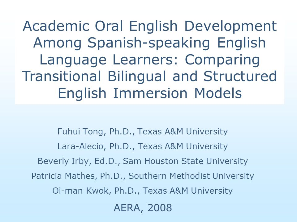 Structured English Immersion (SEI) Transitional Bilingual Education (TBE)Total n EnhancedClassrooms: 12Classrooms: 17Classrooms: 29 (11 schools total)Students: 88Students: 210Students: 298 TypicalClassrooms: 16Classrooms: 11Classrooms: 27 (12 schools total)Students: 125Students: 111Students: 236 Total Classrooms: 28 Students: 213 Classrooms: 28 Students: 321 Classrooms: 56 Students: 534