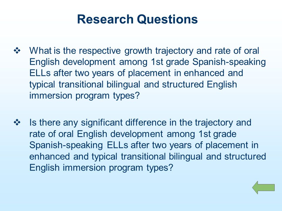 What is the respective growth trajectory and rate of oral English development among 1st grade Spanish-speaking ELLs after two years of placement in enhanced and typical transitional bilingual and structured English immersion program types.