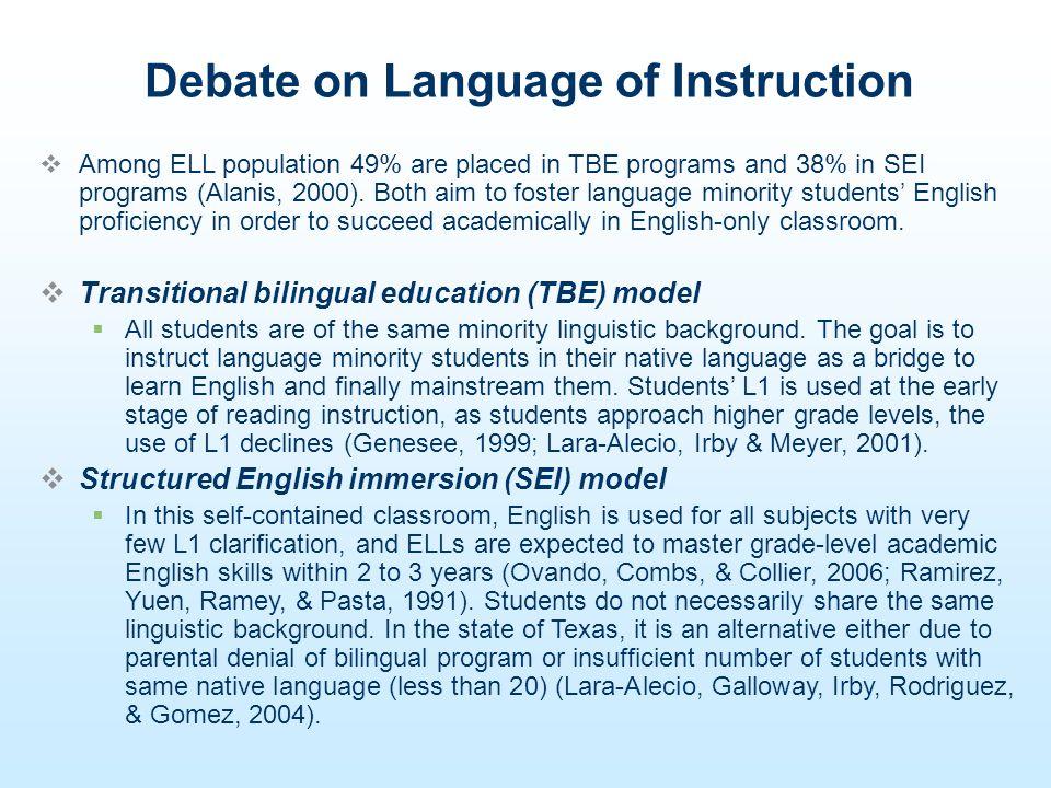 TBE and SEI: Response to Academic and Linguistic Needs of ELLs Empirical Studies Ramirez et al.