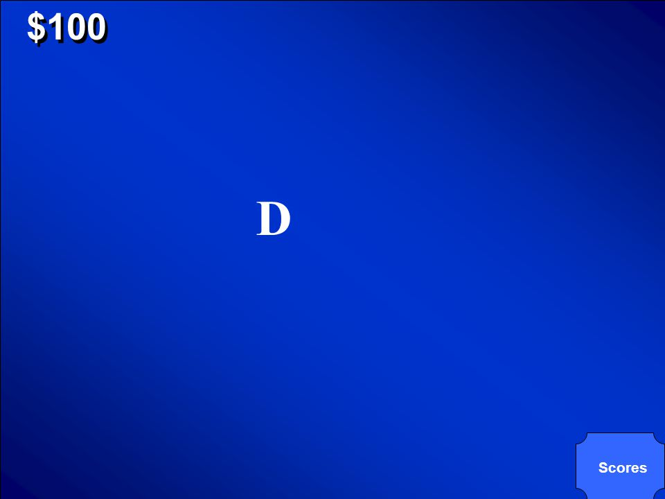 © Mark E. Damon - All Rights Reserved $100 Which triangle can be considered obtuse AND isosceles? A C BD