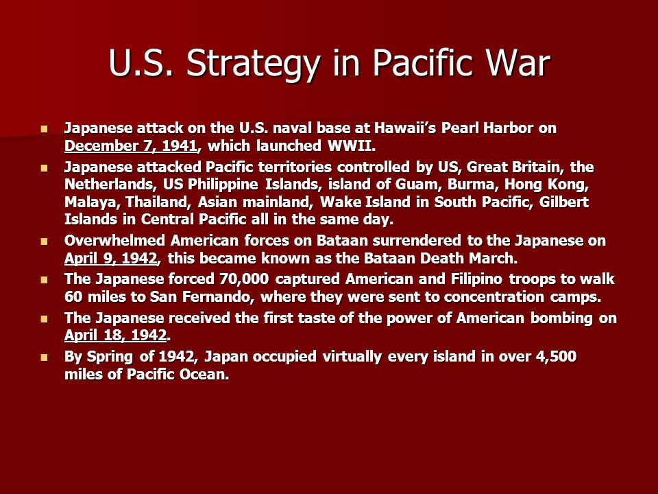 U.S.Strategy in Pacific War Japanese attack on the U.S.