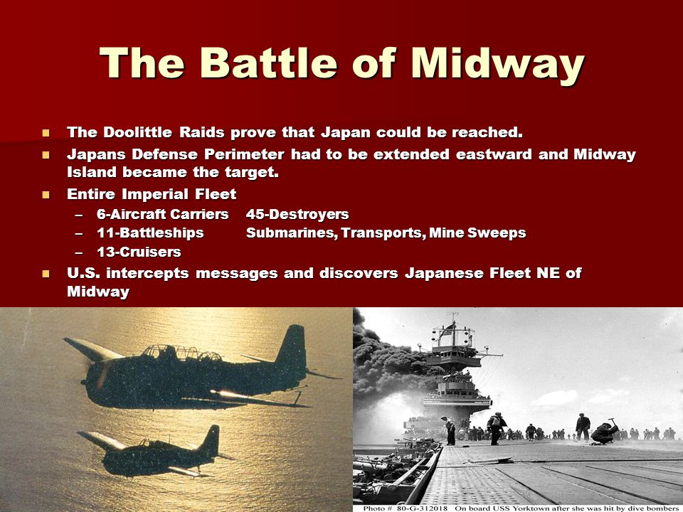 The Battle of Midway The Doolittle Raids prove that Japan could be reached. The Doolittle Raids prove that Japan could be reached. Japans Defense Peri