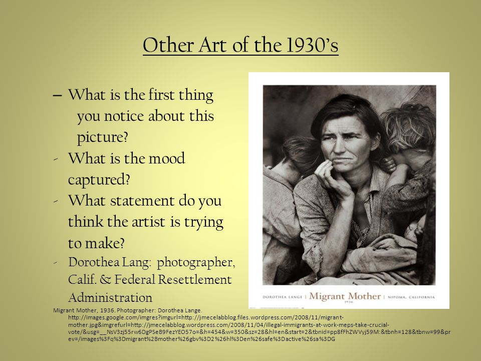 Other Art of the 1930s – What is the first thing you notice about this picture.