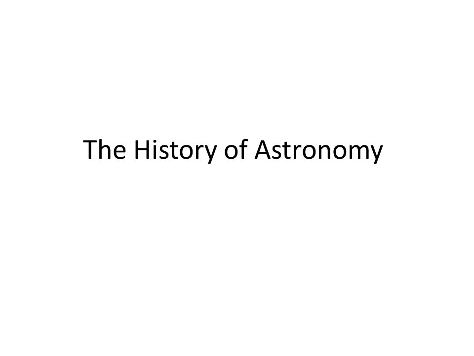Early Astronomers The history of astronomy goes back several thousand years ago.