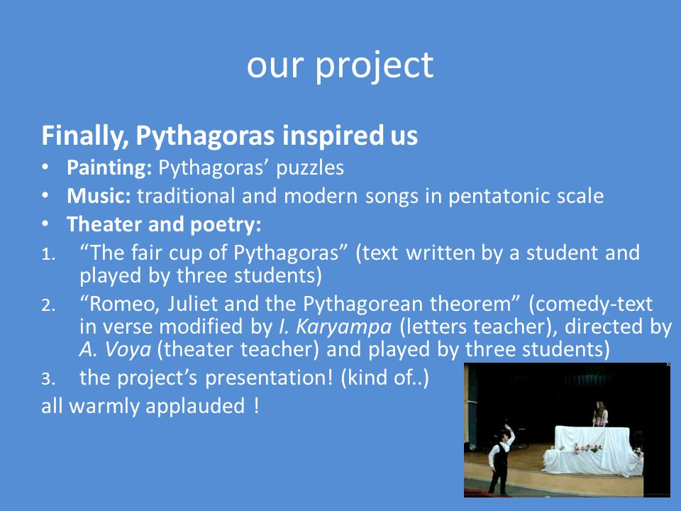 our project The students also investigated the influence of Pythagoras theories in art and the fact that he inspired art: painting, sculpture, literature, music and even contemporary interior design… in a hotel on the greek island of Kos mirrors forming a pythagorean tree