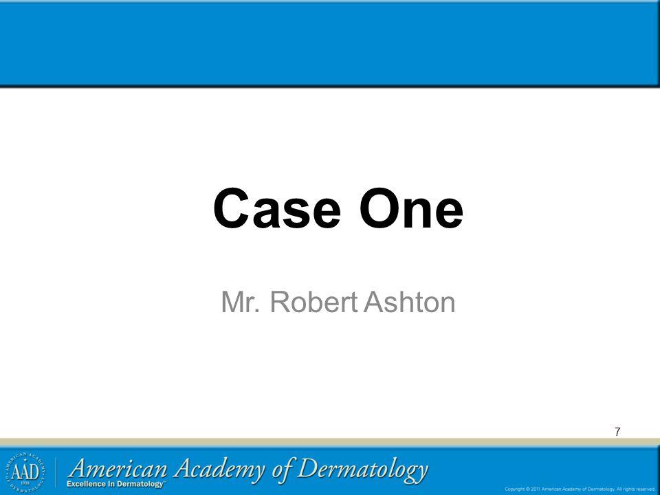 Case One Mr. Robert Ashton 7