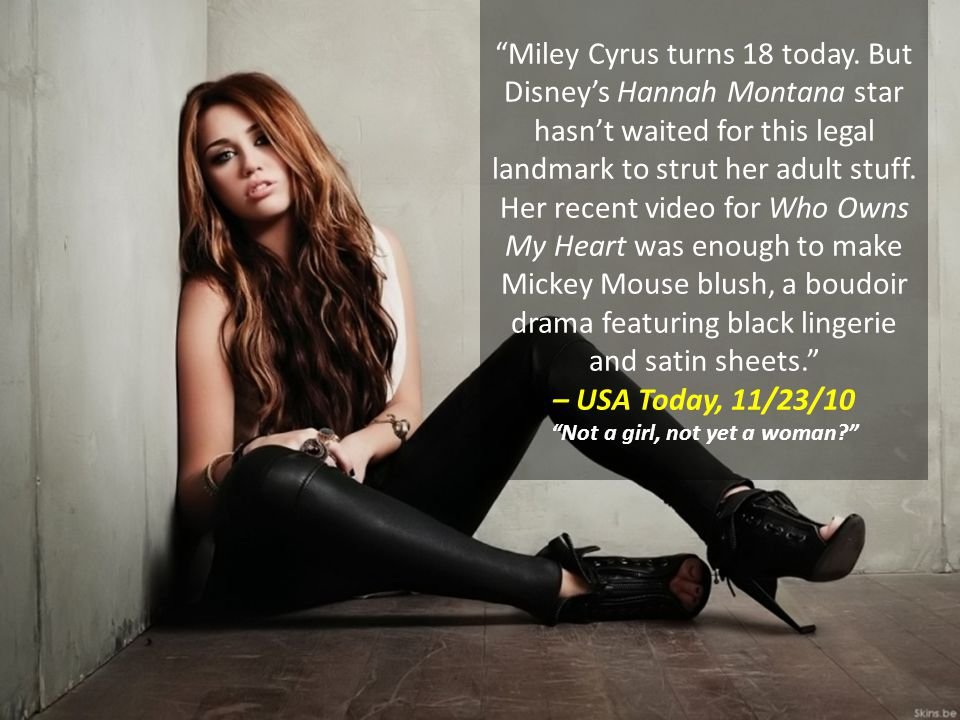 Miley Cyrus turns 18 today.