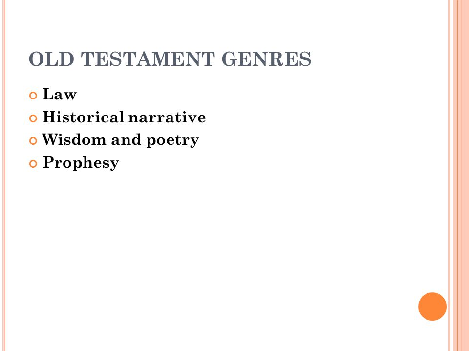 NEW TESTAMENT GENRES Gospels Historical narrative Epistles Apocalypse