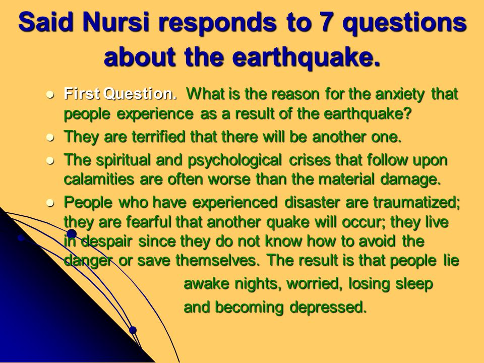 Said Nursi responds to 7 questions about the earthquake.