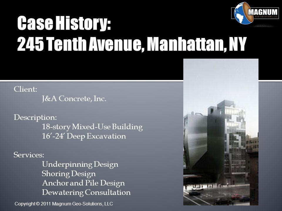 Copyright © 2011 Magnum Geo-Solutions, LLC Client: J&A Concrete, Inc.