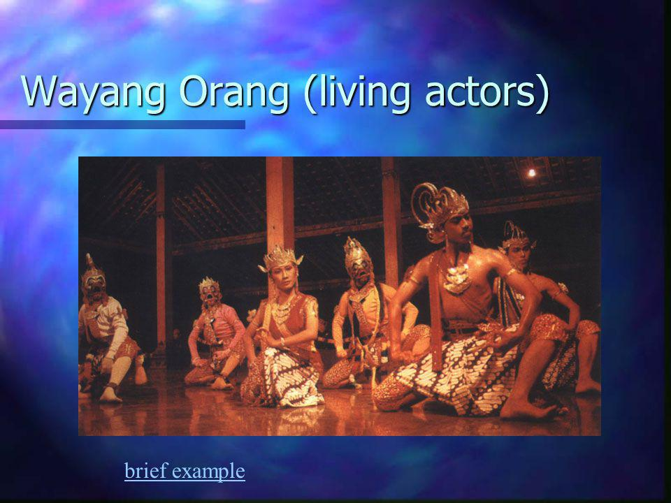 Wayang Orang (living actors) brief example