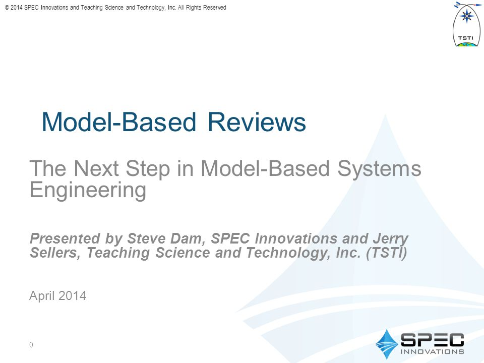 © 2014 SPEC Innovations and Teaching Science and Technology, Inc.