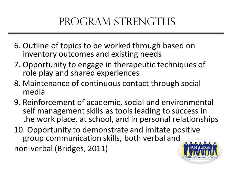 PROGRAM STRENGTHS 6.