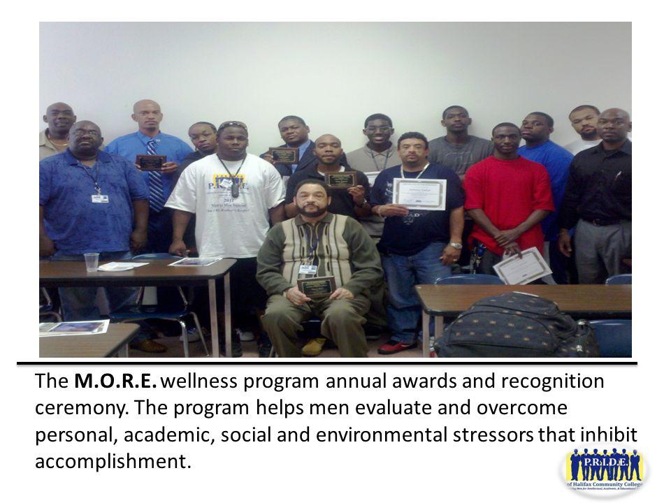 The M.O.R.E. wellness program annual awards and recognition ceremony.