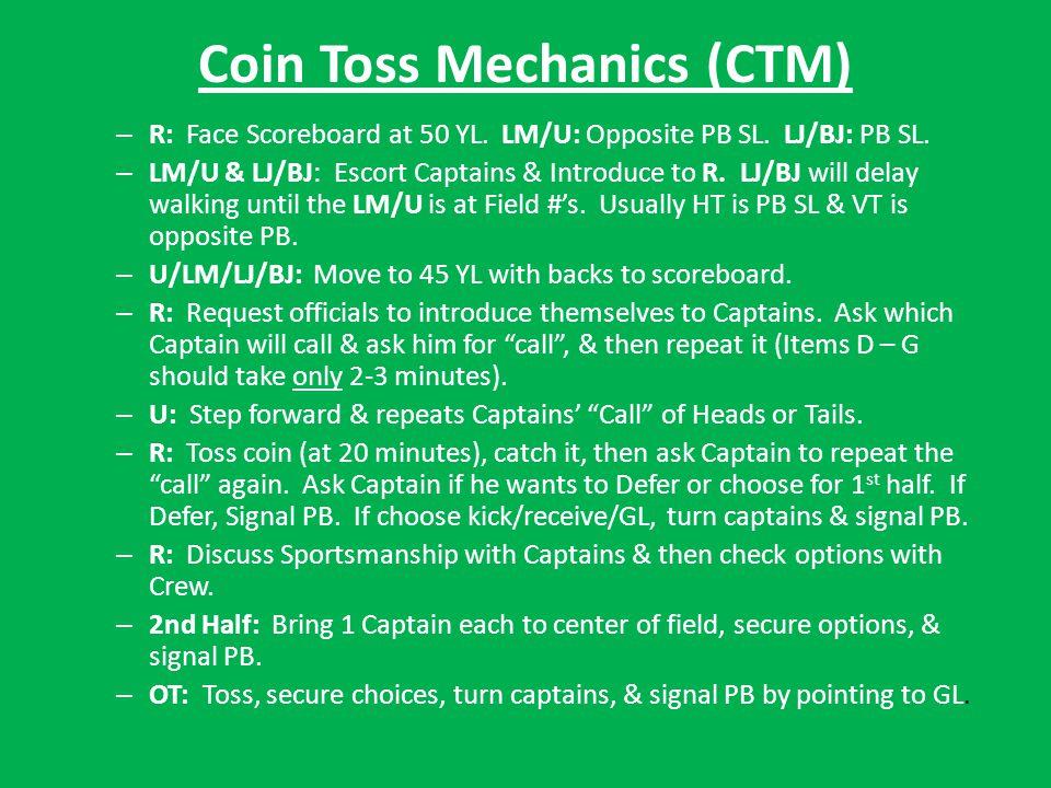 Coin Toss Mechanics (CTM) – R: Face Scoreboard at 50 YL.