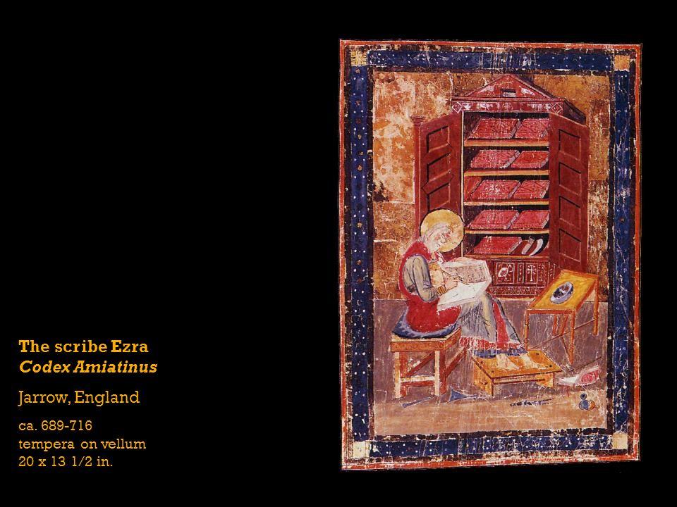 The scribe Ezra Codex Amiatinus Jarrow, England ca. 689-716 tempera on vellum 20 x 13 1/2 in.