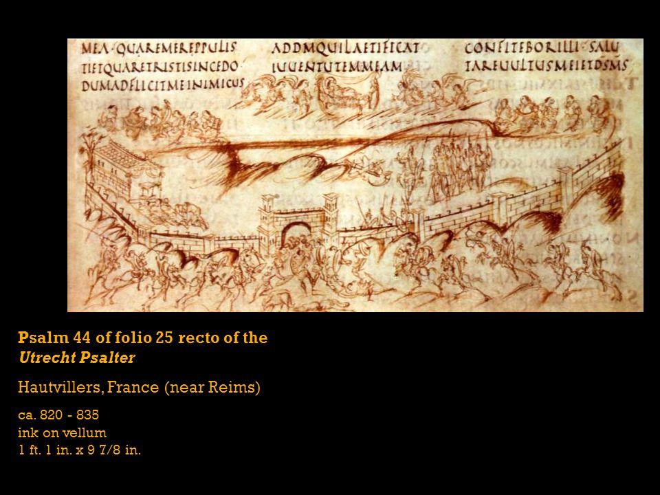 Psalm 44 of folio 25 recto of the Utrecht Psalter Hautvillers, France (near Reims) ca. 820 - 835 ink on vellum 1 ft. 1 in. x 9 7/8 in.