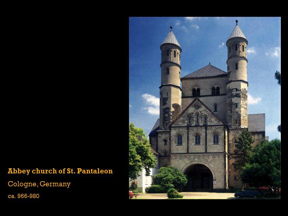 Abbey church of St. Pantaleon Cologne, Germany ca. 966-980