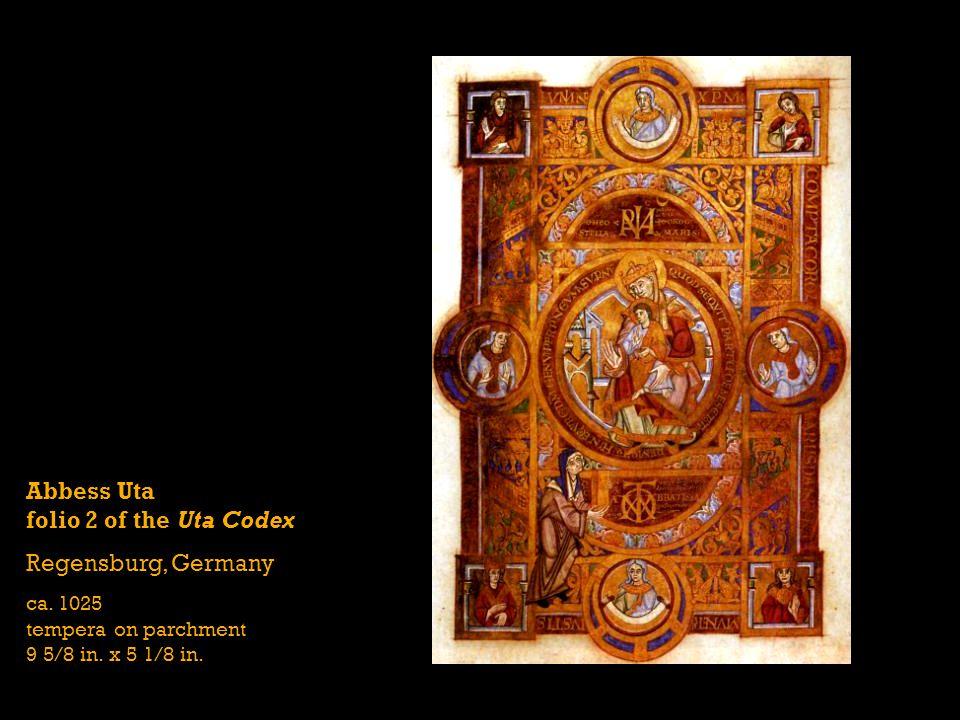 Abbess Uta folio 2 of the Uta Codex Regensburg, Germany ca. 1025 tempera on parchment 9 5/8 in. x 5 1/8 in.
