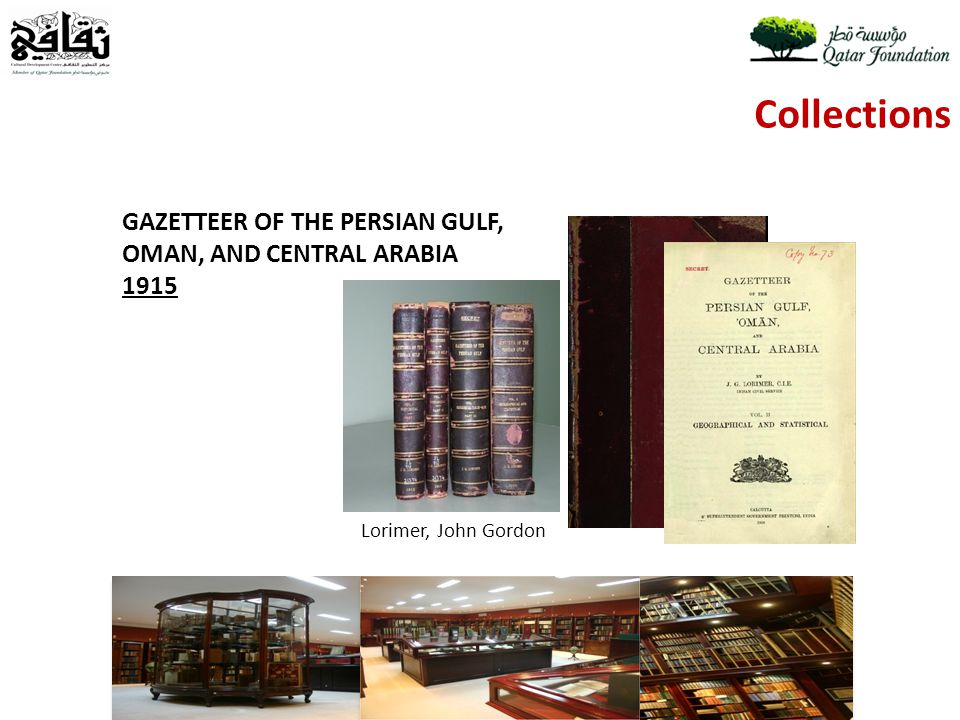 Collections GAZETTEER OF THE PERSIAN GULF, OMAN, AND CENTRAL ARABIA 1915 Lorimer, John Gordon