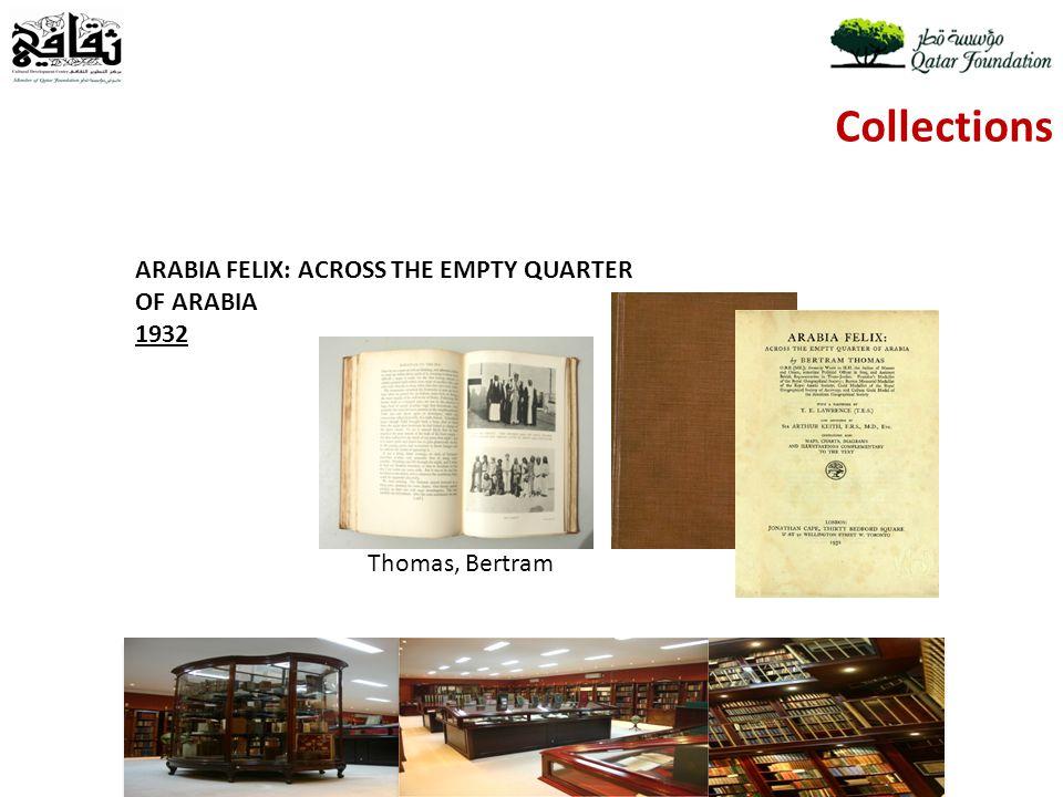 Collections ARABIA FELIX: ACROSS THE EMPTY QUARTER OF ARABIA 1932 Thomas, Bertram