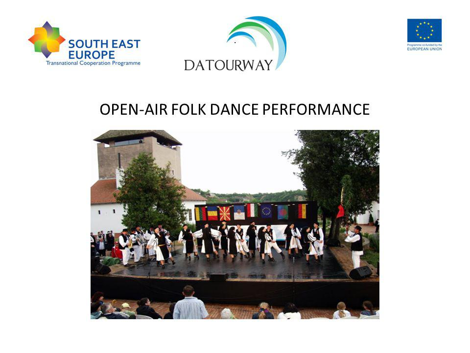 . OPEN-AIR FOLK DANCE PERFORMANCE