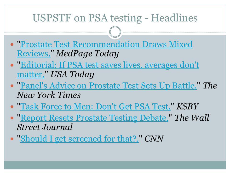 USPSTF on PSA testing - Headlines