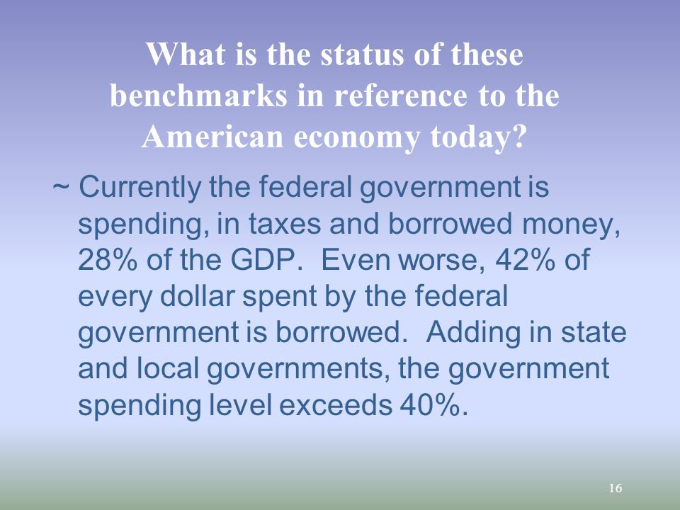 What is the status of these benchmarks in reference to the American economy today.