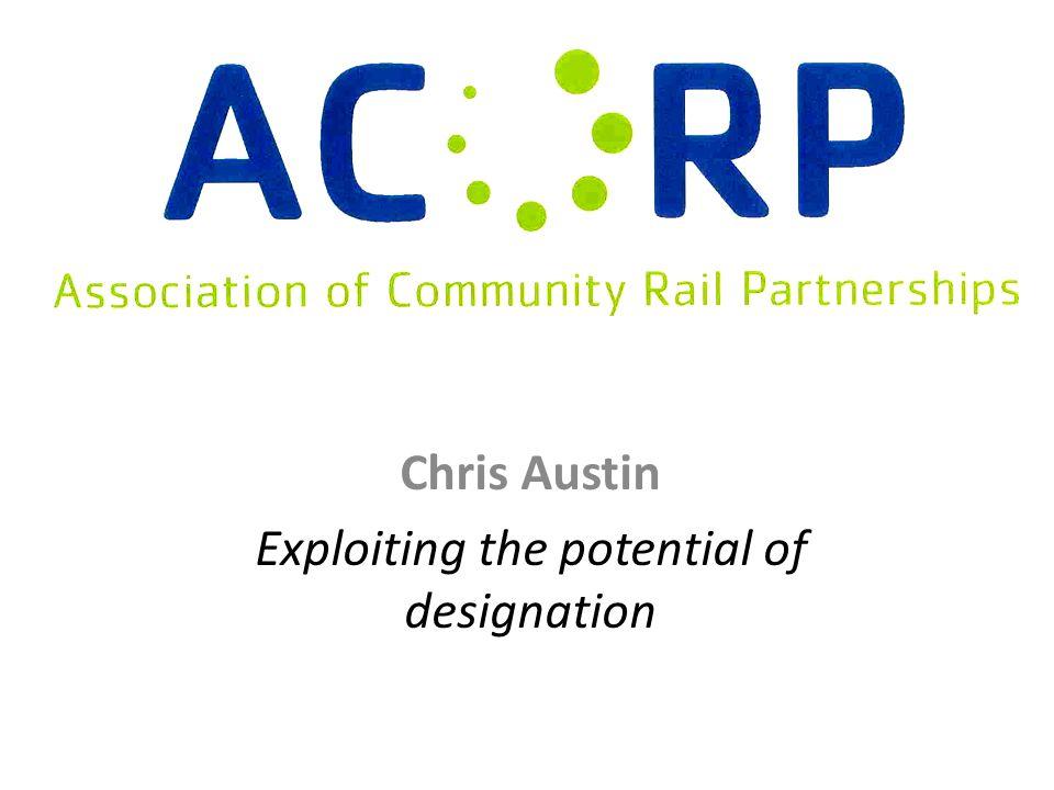 Chris Austin Exploiting the potential of designation