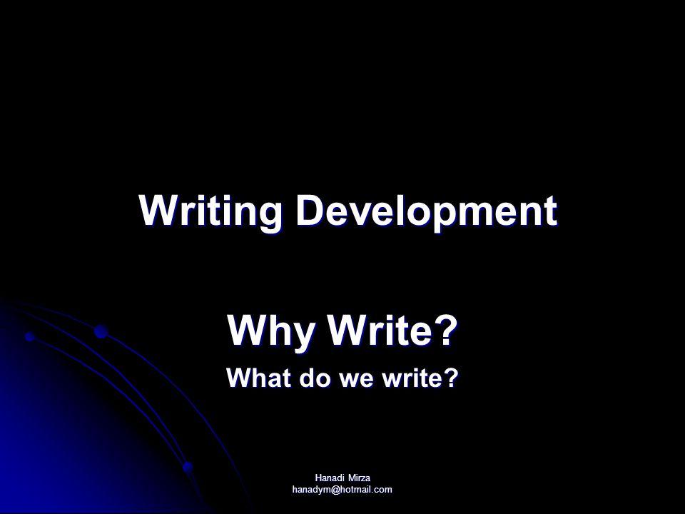 Hanadi Mirza hanadym@hotmail.com Problems with Writing KG 2 KG 2 Cycle 1 Cycle 1 Cycle 2 Cycle 2 Cycle 3 Cycle 3