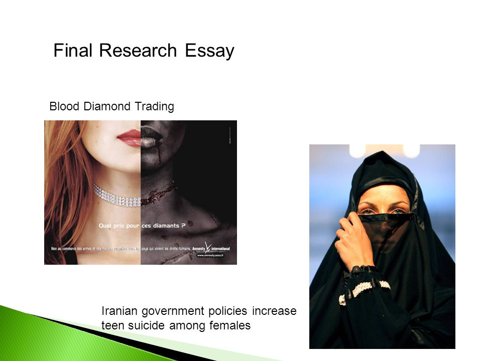 Final Research Essay Blood Diamond Trading Iranian government policies increase teen suicide among females