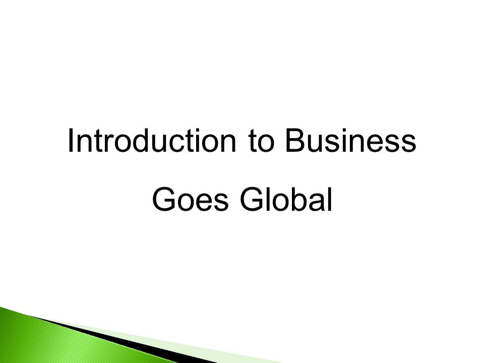 Introduction to Business Goes Global