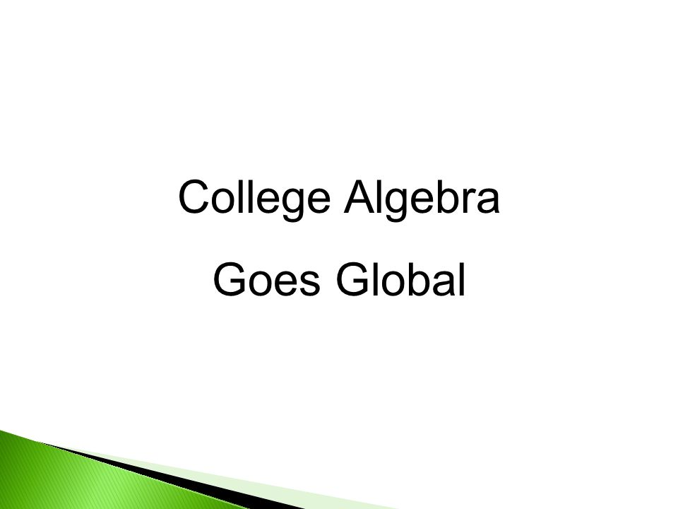College Algebra Goes Global