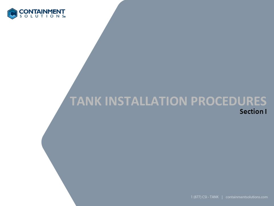TANK INSTALLATION PROCEDURES Section I