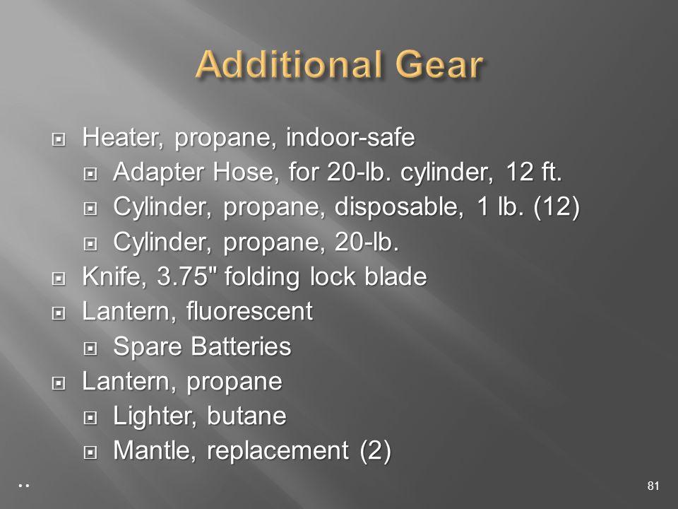 Heater, propane, indoor-safe Heater, propane, indoor-safe Adapter Hose, for 20-lb.