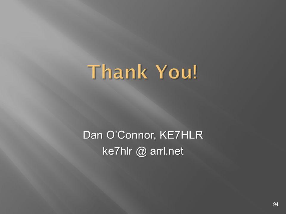 Dan OConnor, KE7HLR ke7hlr @ arrl.net 94