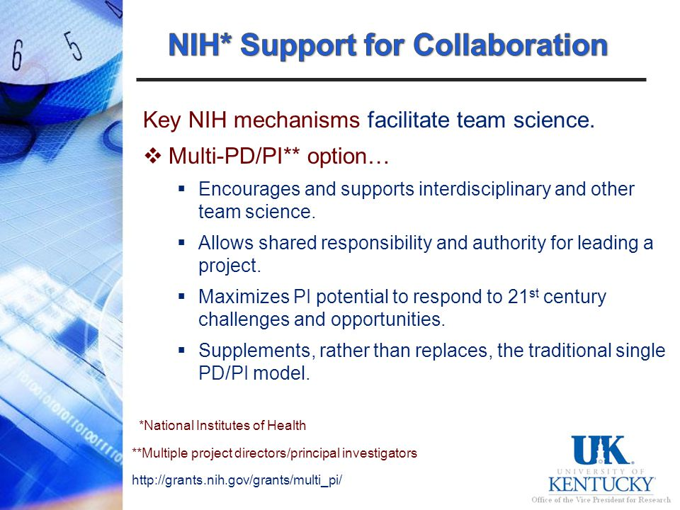 Key NIH mechanisms facilitate team science.
