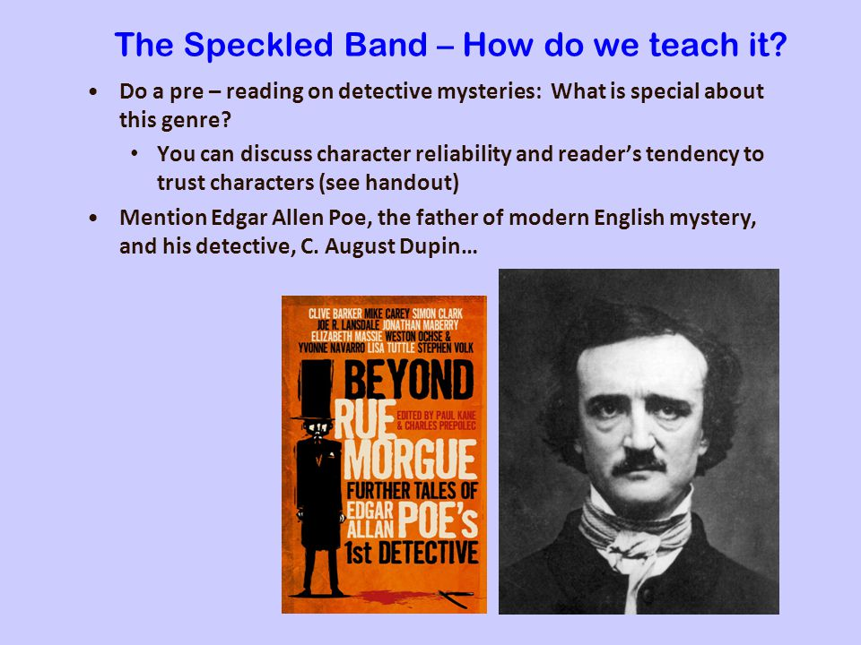 The Speckled Band – How do we teach it.