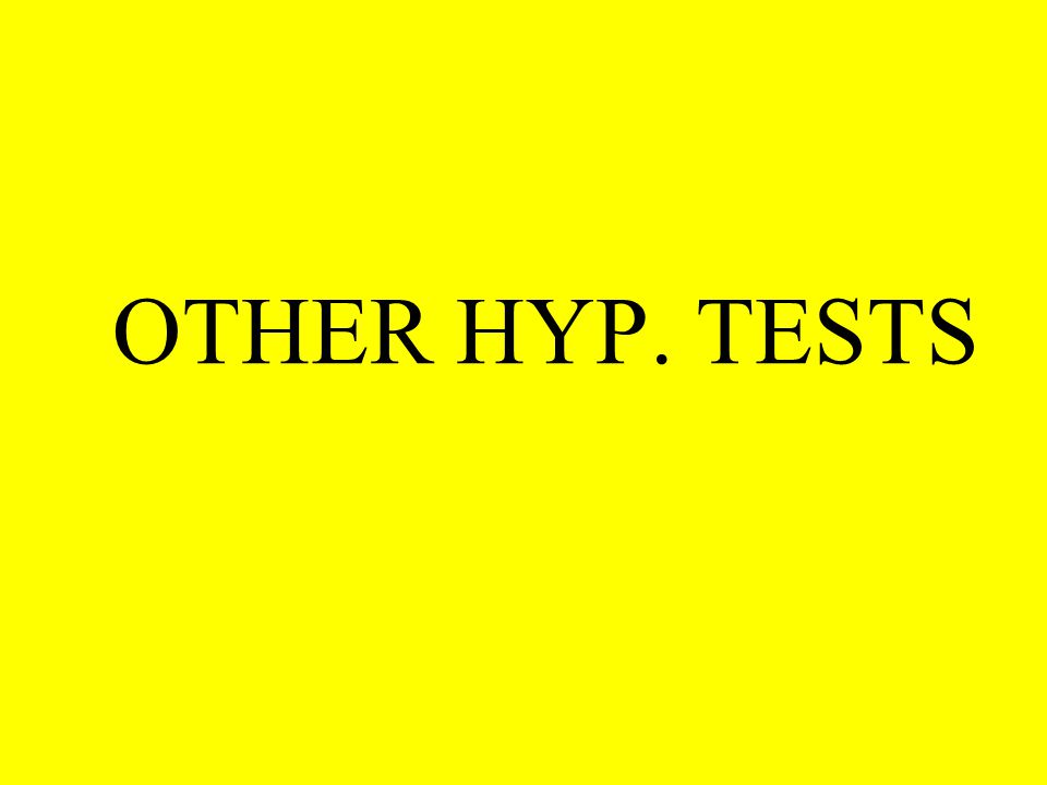 OTHER HYP. TESTS
