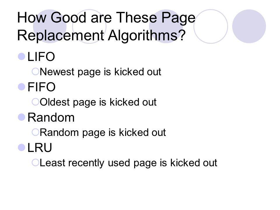 How Good are These Page Replacement Algorithms.