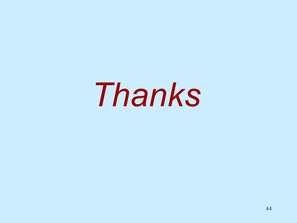 44 Thanks
