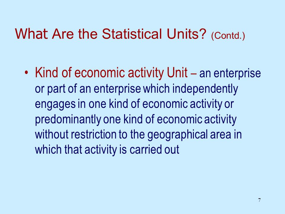7 What Are the Statistical Units.