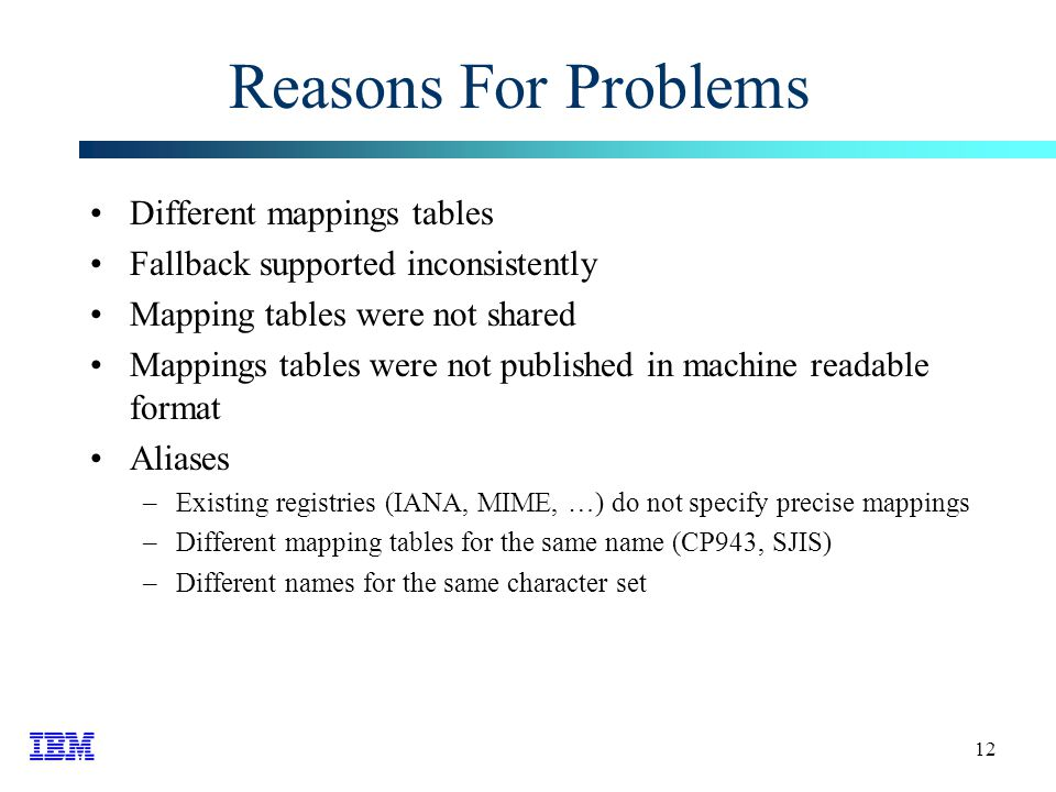 13 Solutions Use precise names Use precise mapping tables Avoid fallbacks (controllable e.g.