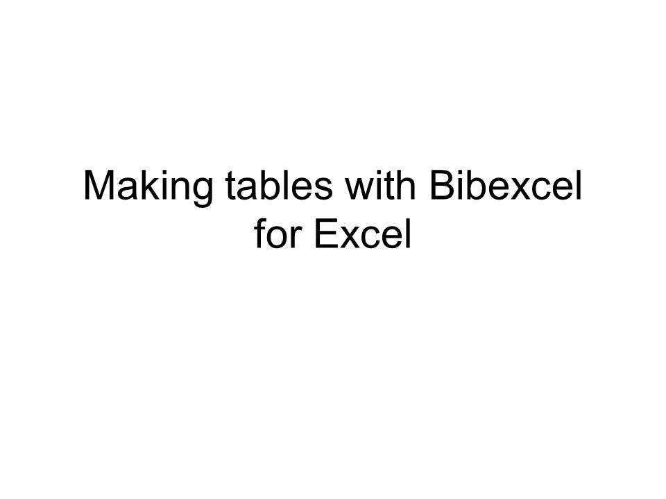 Making tables with Bibexcel for Excel