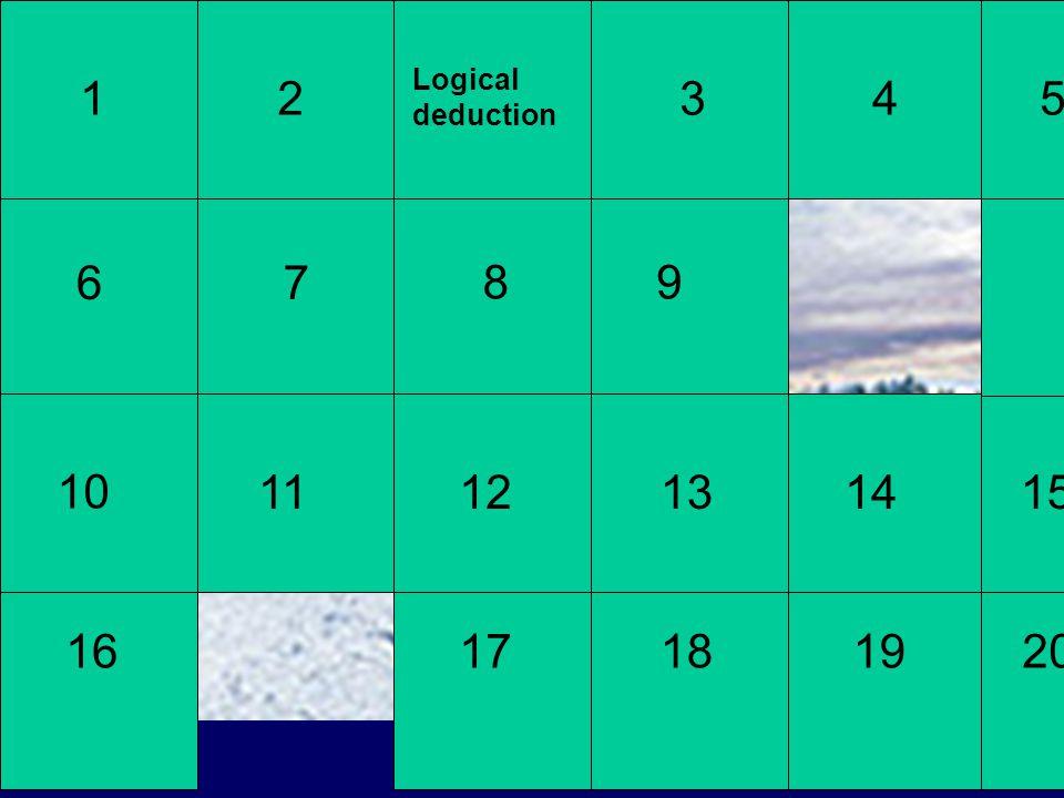 Logical deduction 12 67 345 89 10 1112131415 1617181920